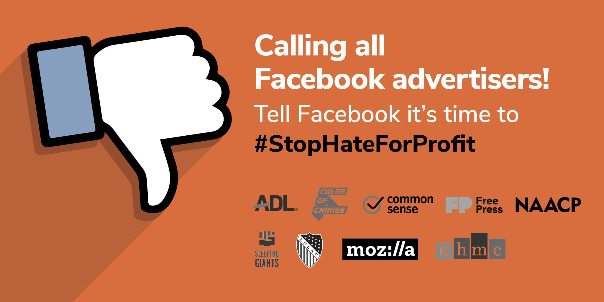 Calling all Facebook advertisers! Tell Facebook it's time to #StopHateForProfit