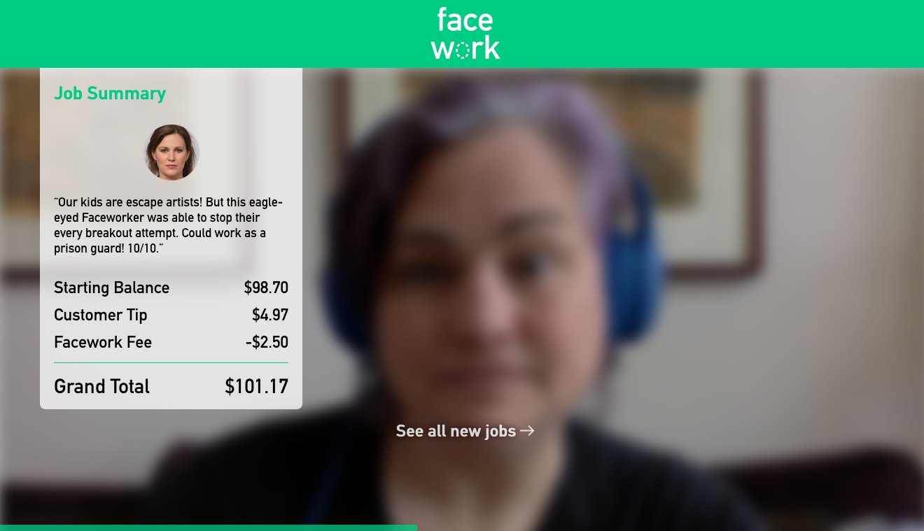 """Blurry face reflected in a screenshot of an app with a green header that says """"facework"""" and a overlaid gray box with a job summary and earnings."""