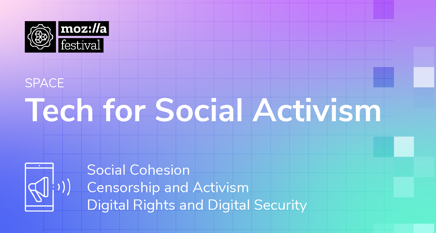 """Tech for Social Activism post on purple and teal gradient background with text """"social cohesion, censorship and activism, and digital rights and security"""""""