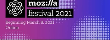 MoFo_GLOBAL_MOZ_2020_EVENT_HTML_MozFestNewsOctCFP OPENS_ALL_EN_JPG.jpg