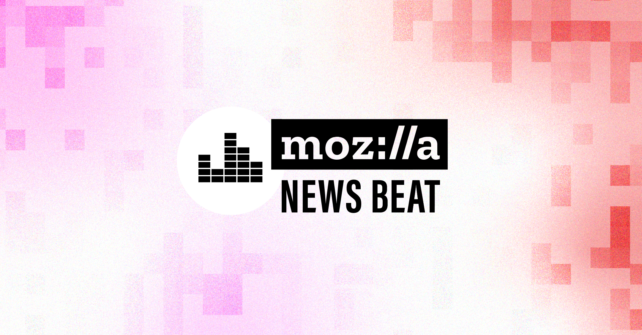 Mozilla News Beat