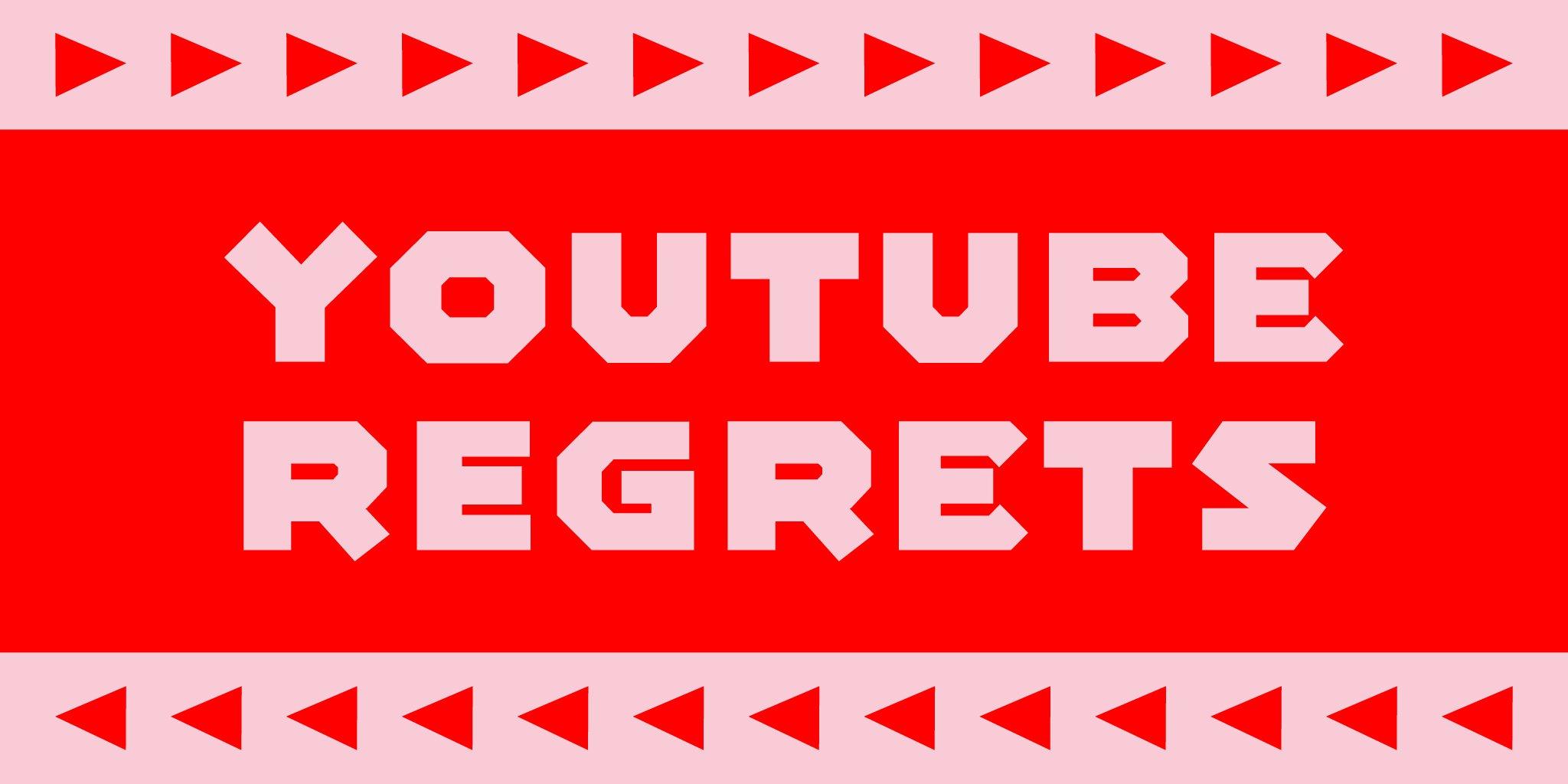 YT Regrets