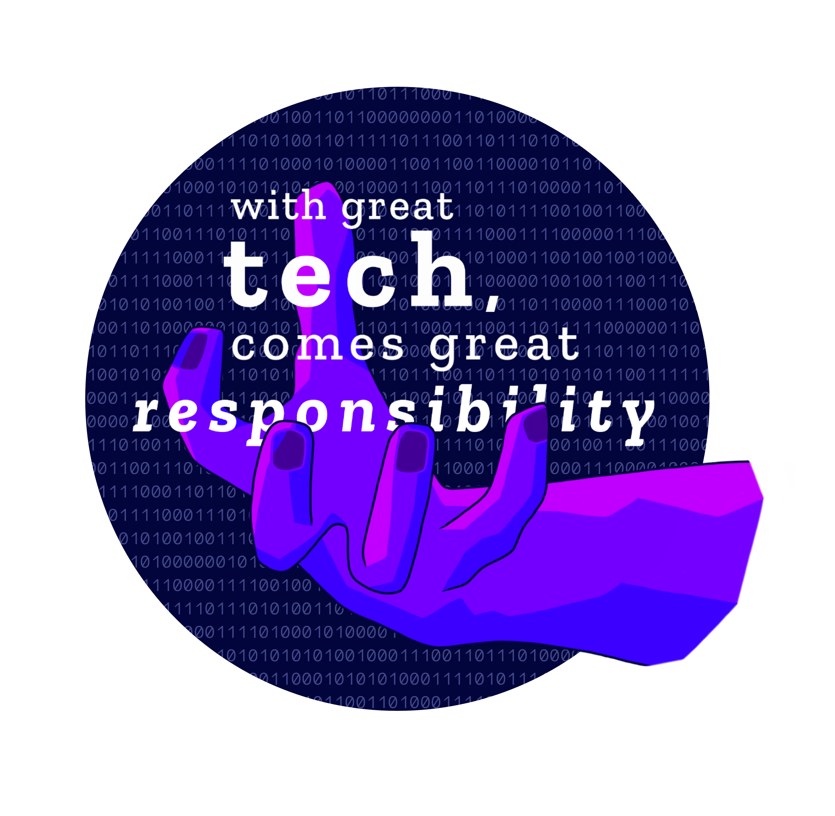 With great tech comes great responsiblity